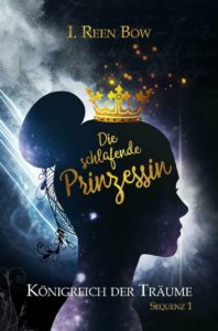 Die schlafende Prinzessin - Das Königreich der Träume