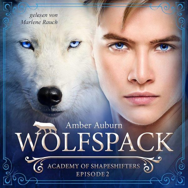 Academy of Shapeshifters - Wolfspack